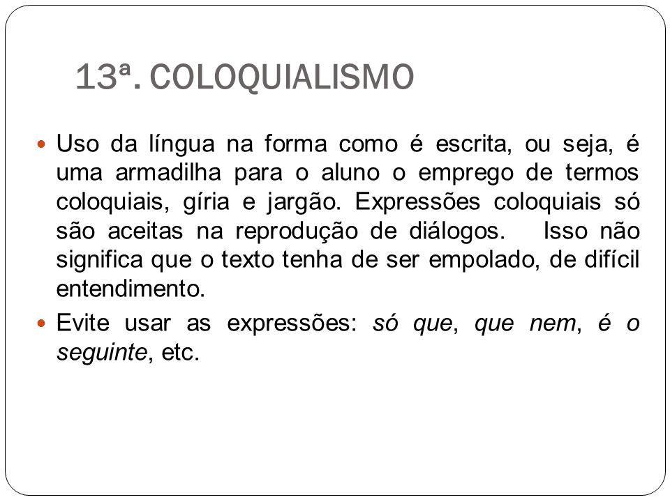 13ª. COLOQUIALISMO