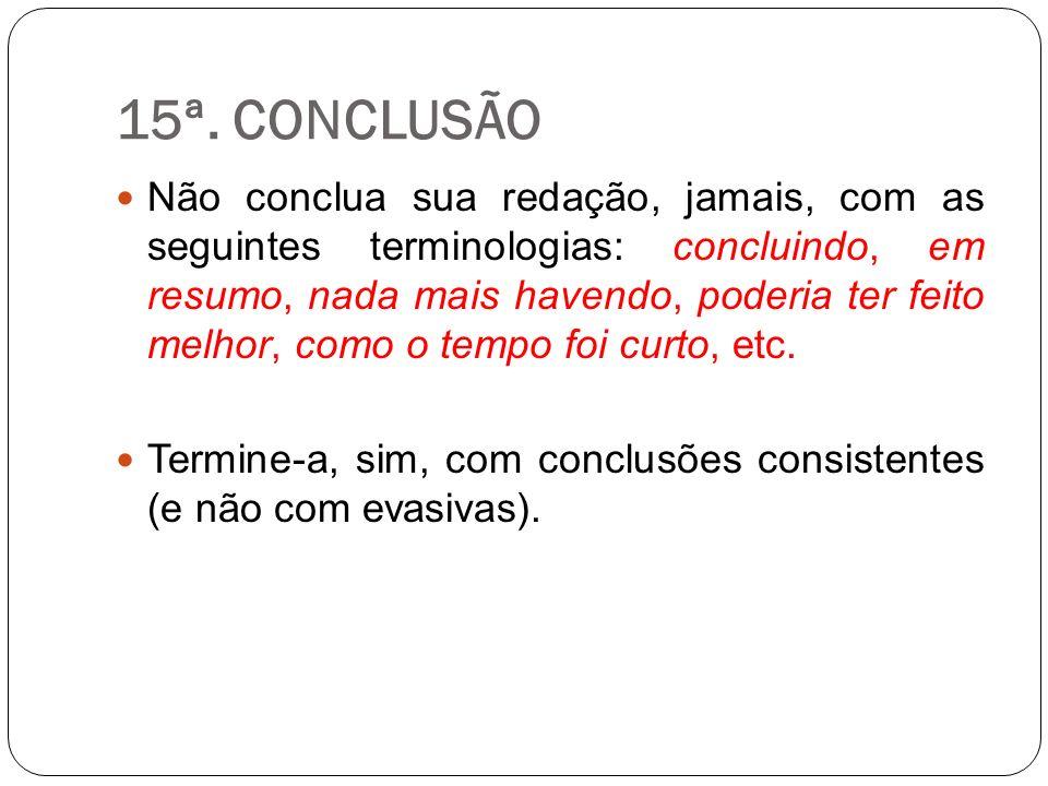 15ª. CONCLUSÃO