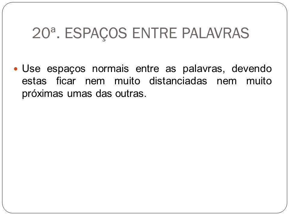 20ª. ESPAÇOS ENTRE PALAVRAS