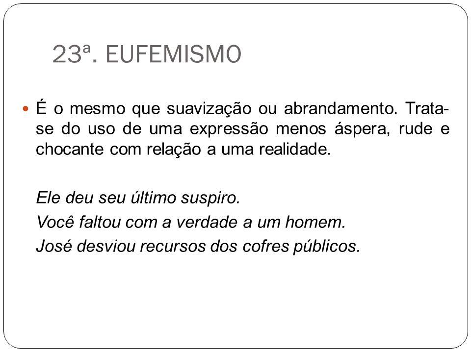 23ª. EUFEMISMO