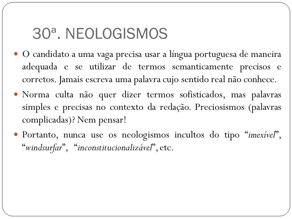30ª. NEOLOGISMOS