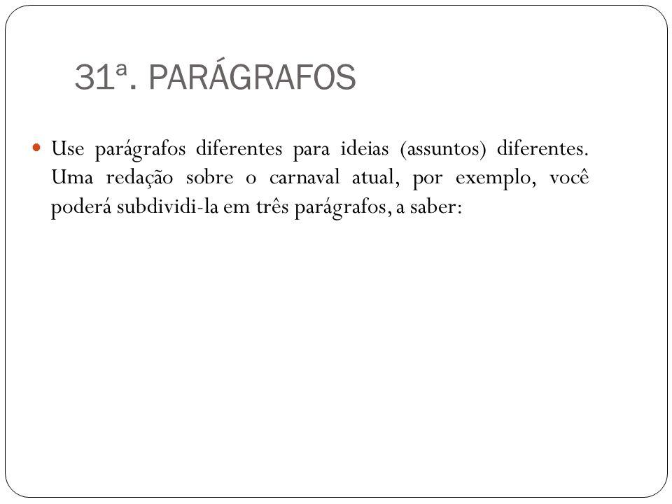 31ª. PARÁGRAFOS