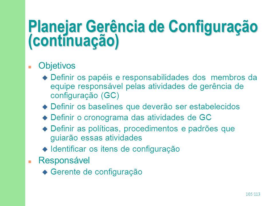 Planejar Gerência de Configuração (continuação)