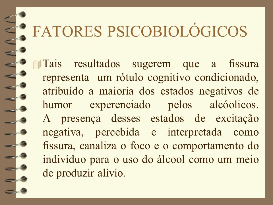 FATORES PSICOBIOLÓGICOS