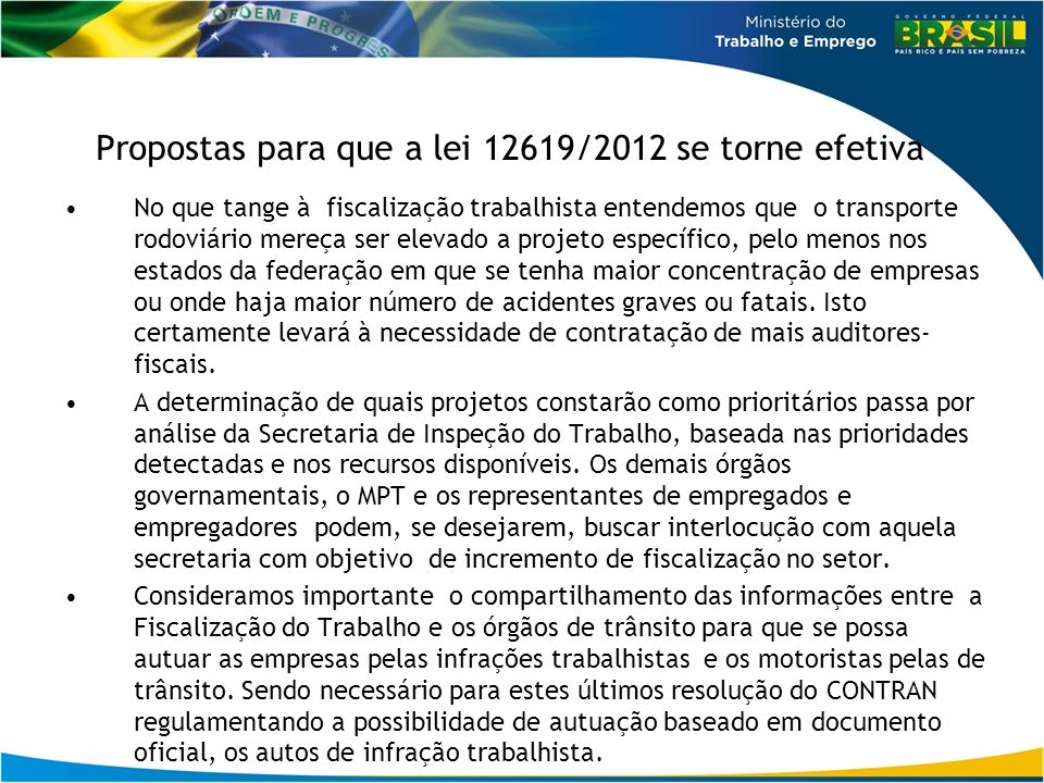 Propostas para que a lei 12619/2012 se torne efetiva
