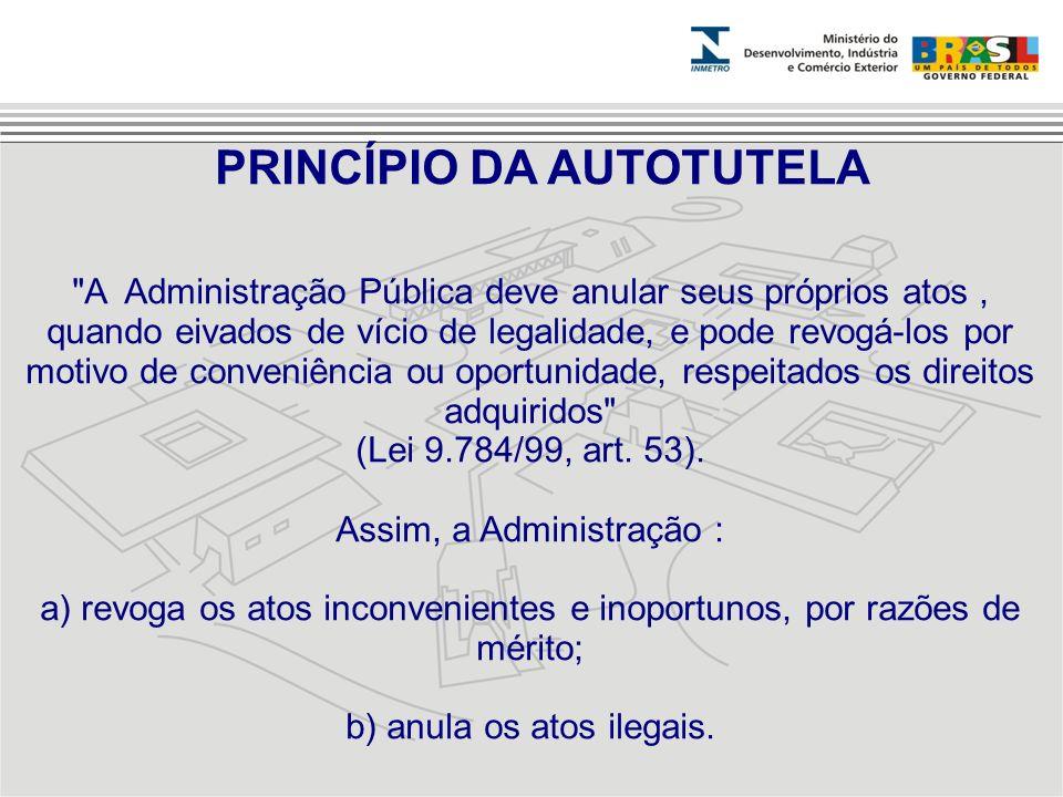 PRINCÍPIO DA AUTOTUTELA