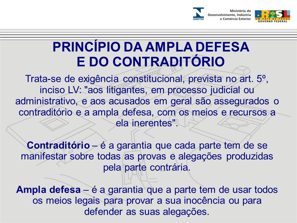 PRINCÍPIO DA AMPLA DEFESA