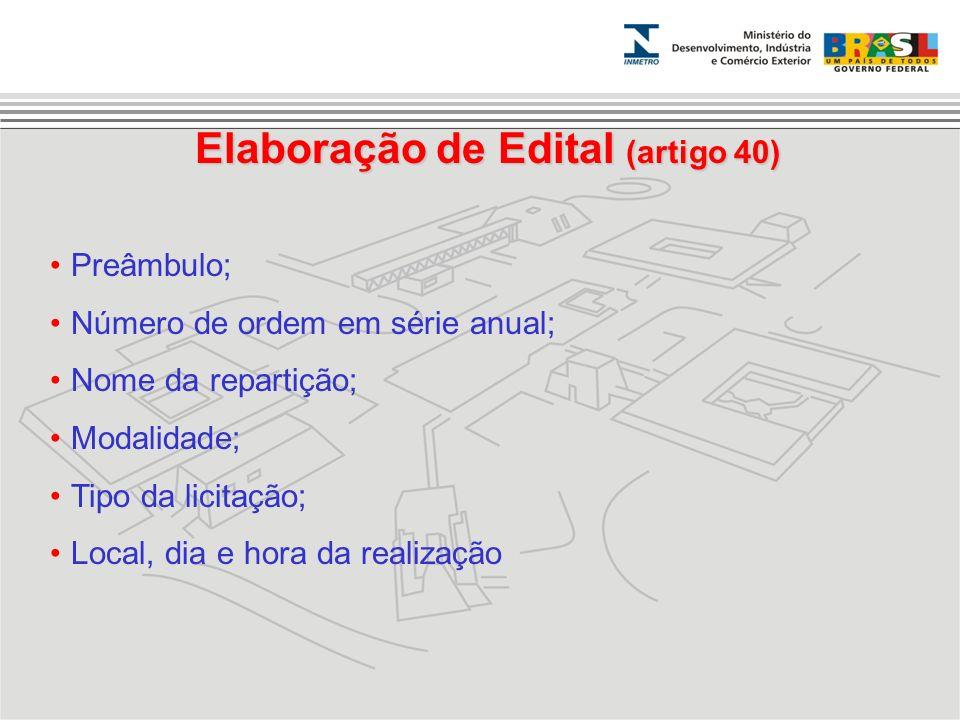 Elaboração de Edital (artigo 40)