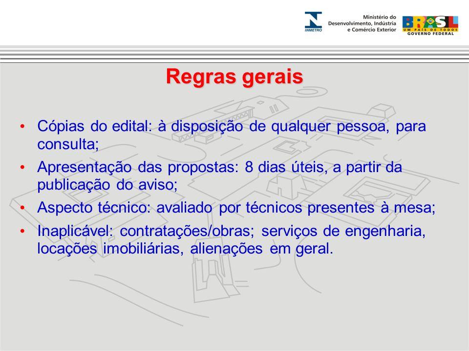 Regras gerais Cópias do edital: à disposição de qualquer pessoa, para consulta;