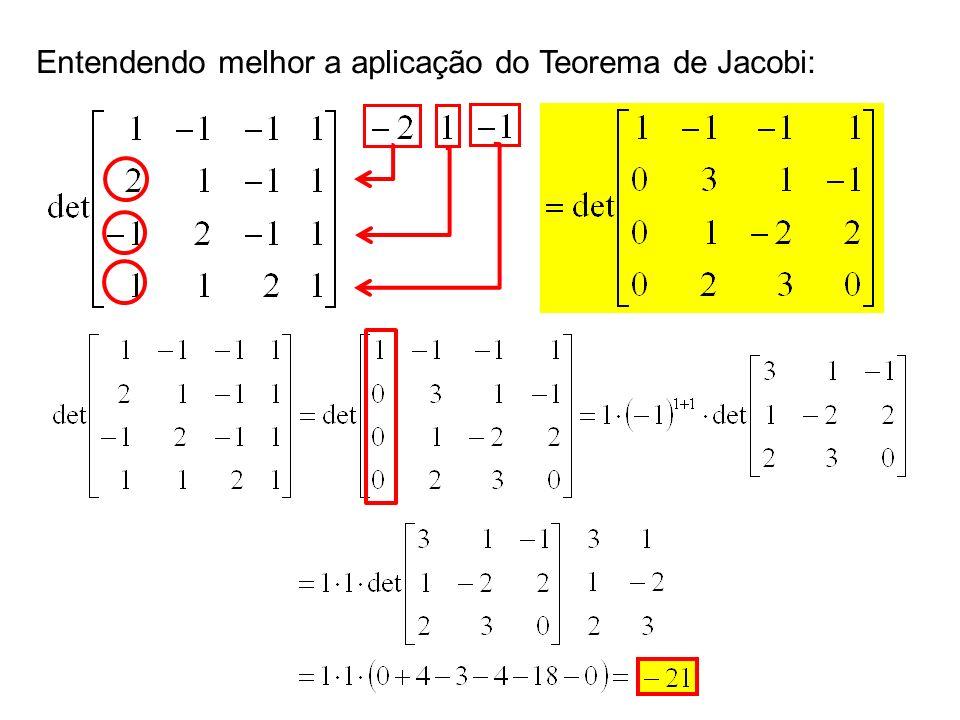 Entendendo melhor a aplicação do Teorema de Jacobi: