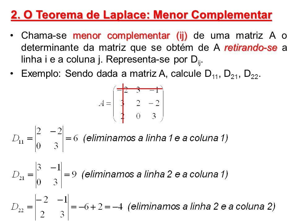 2. O Teorema de Laplace: Menor Complementar