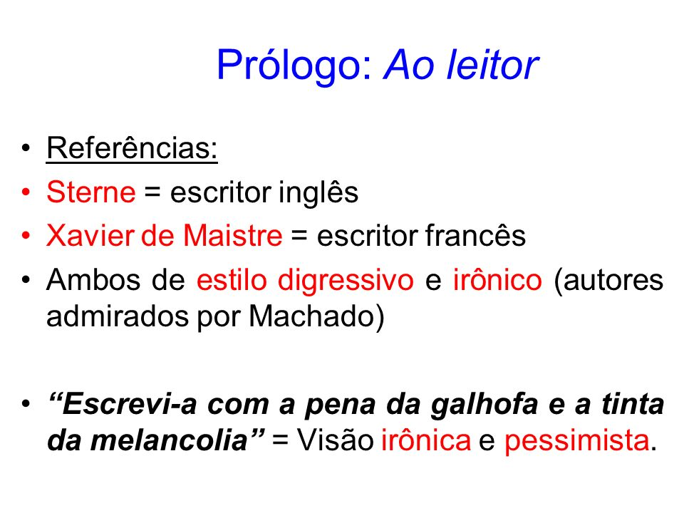 Prólogo: Ao leitor Referências: Sterne = escritor inglês