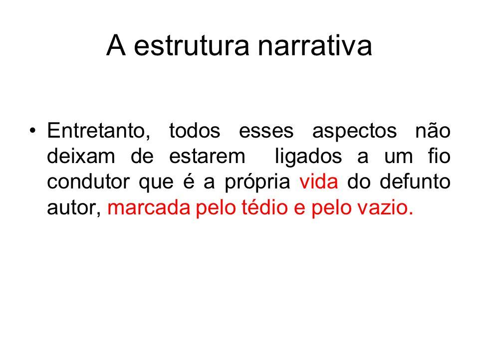 A estrutura narrativa