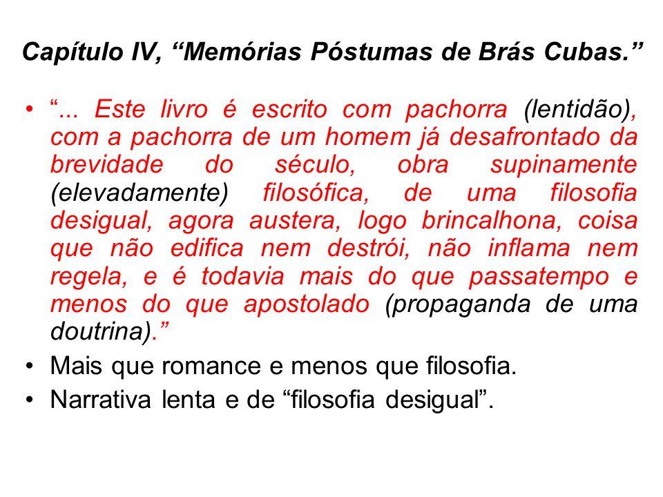 Capítulo IV, Memórias Póstumas de Brás Cubas.
