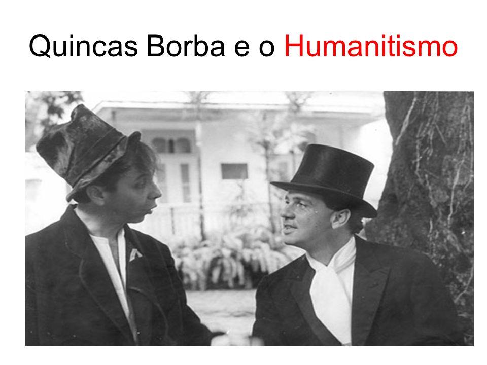 Quincas Borba e o Humanitismo