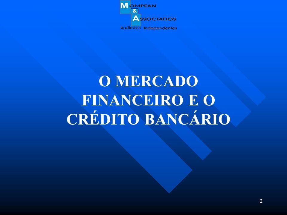 O MERCADO FINANCEIRO E O CRÉDITO BANCÁRIO
