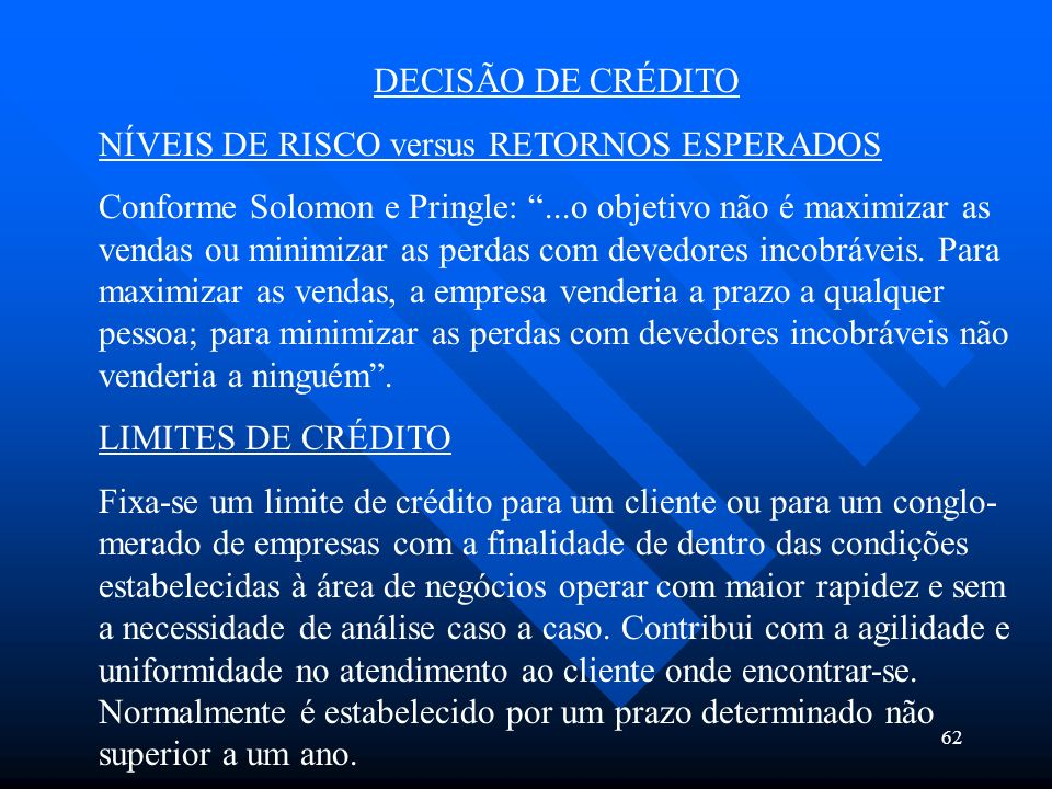 DECISÃO DE CRÉDITONÍVEIS DE RISCO versus RETORNOS ESPERADOS.