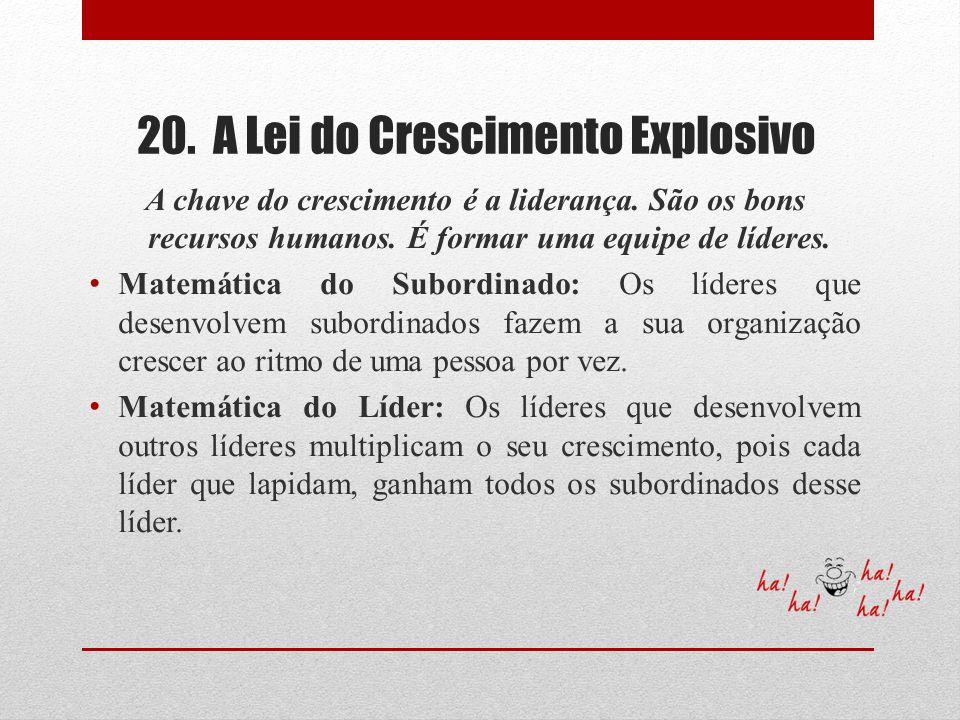 20. A Lei do Crescimento Explosivo