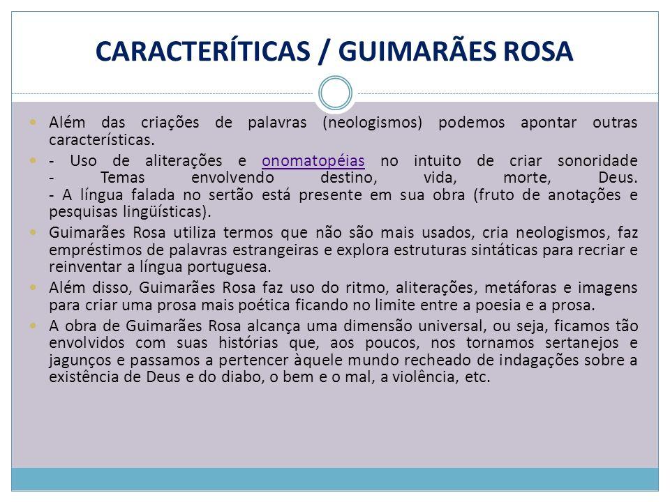 CARACTERÍTICAS / GUIMARÃES ROSA