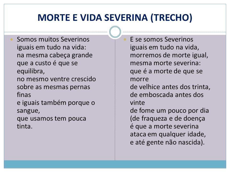 MORTE E VIDA SEVERINA (TRECHO)