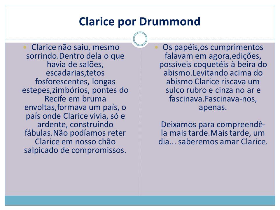 Clarice por Drummond