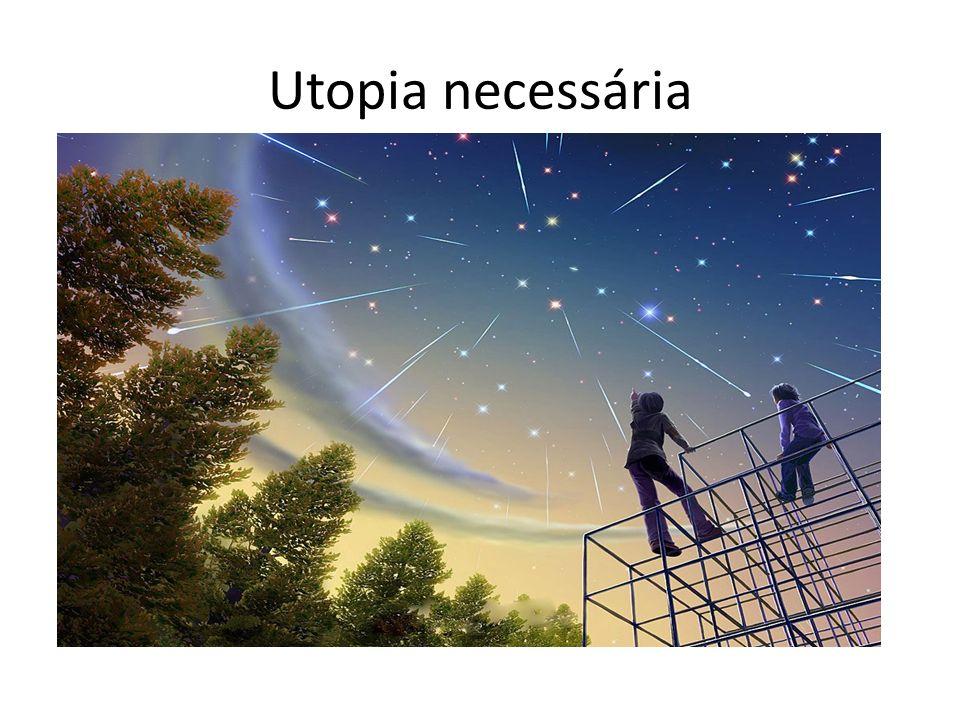 Utopia necessária