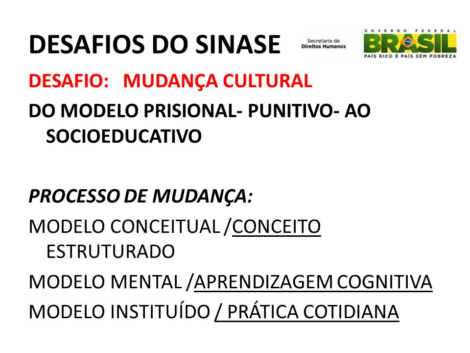 DESAFIOS DO SINASE