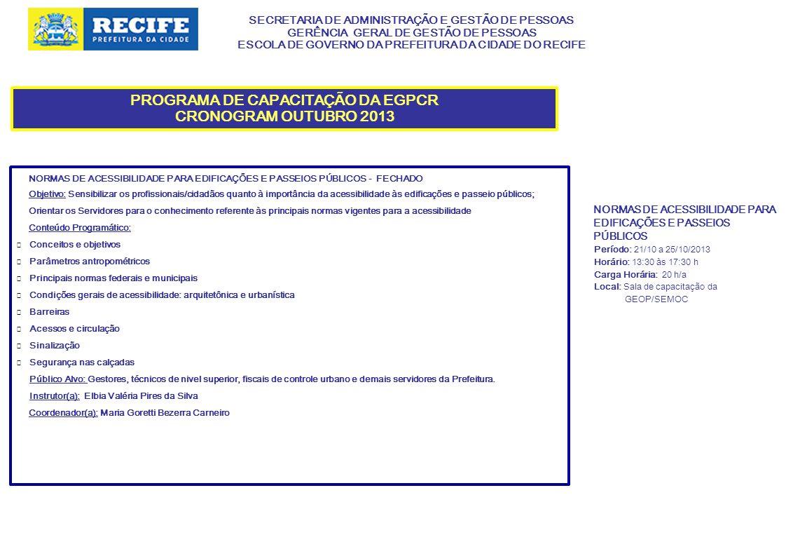 PROGRAMA DE CAPACITAÇÃO DA EGPCR CRONOGRAM OUTUBRO 2013
