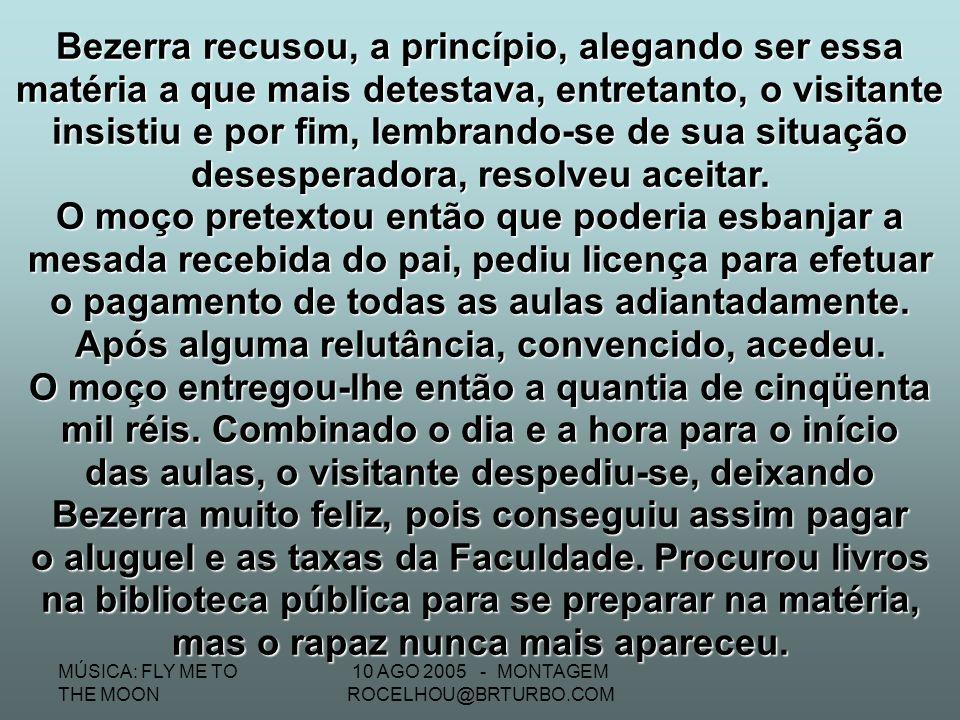 10 AGO 2005 - MONTAGEM ROCELHOU@BRTURBO.COM