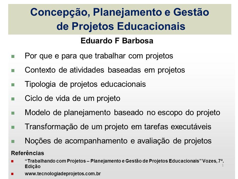 Concepção, Planejamento e Gestão de Projetos Educacionais