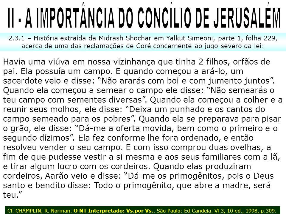 II - A IMPORTÂNCIA DO CONCÍLIO DE JERUSALÉM
