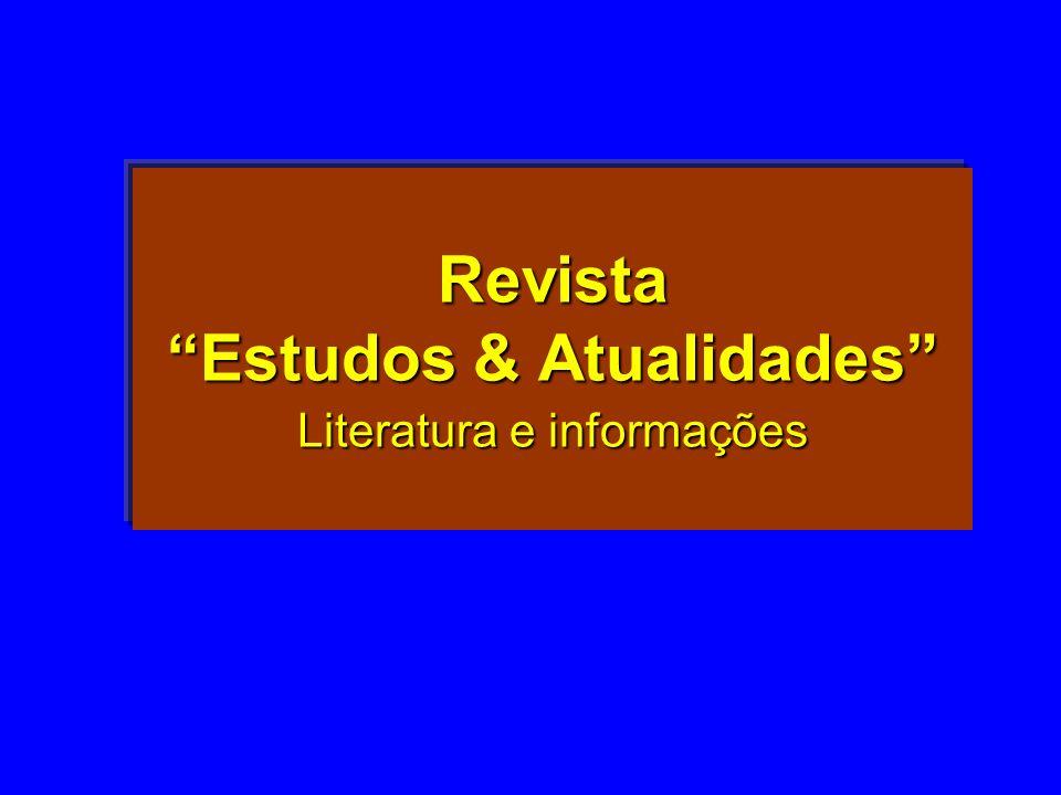 Revista Estudos & Atualidades Literatura e informações