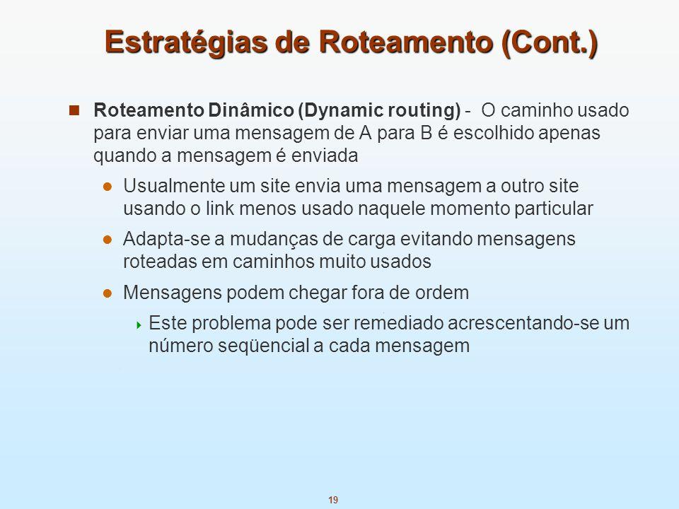 Estratégias de Roteamento (Cont.)