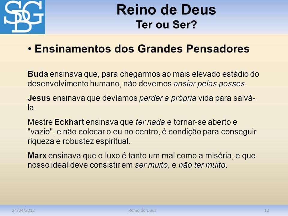 Reino de Deus Ter ou Ser Ensinamentos dos Grandes Pensadores