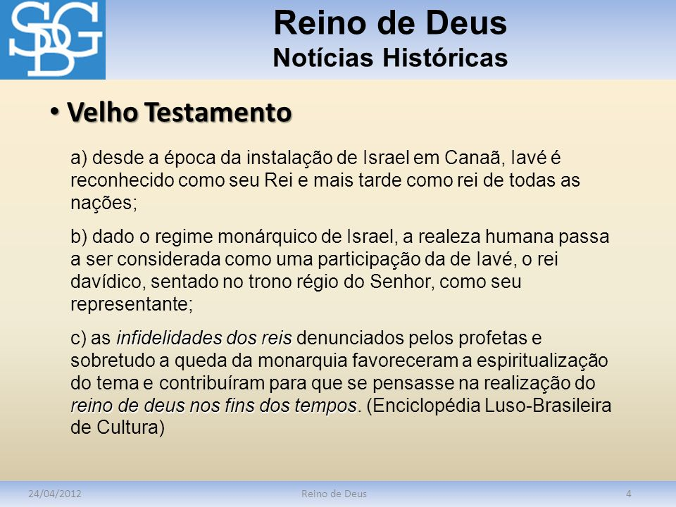 Reino de Deus Notícias Históricas