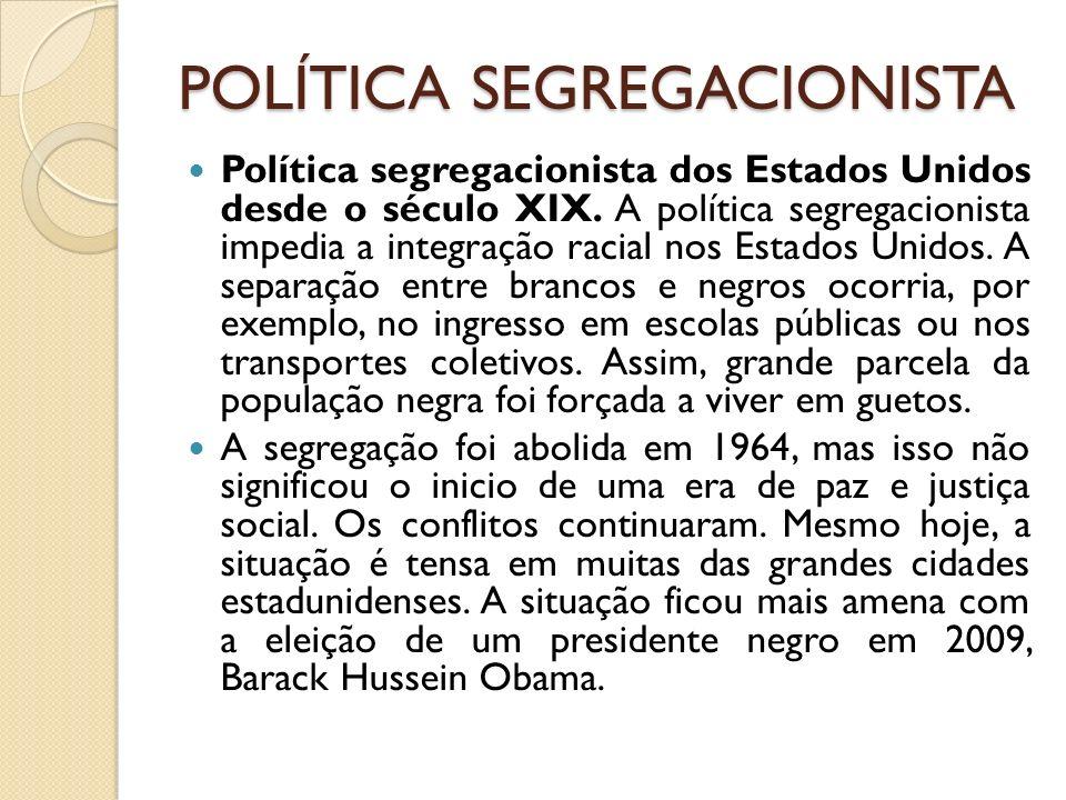 POLÍTICA SEGREGACIONISTA