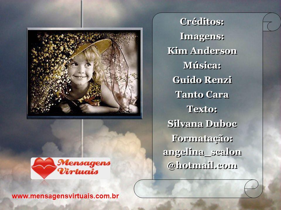 Créditos: Imagens: Kim Anderson Música: Guido Renzi Tanto Cara Texto: