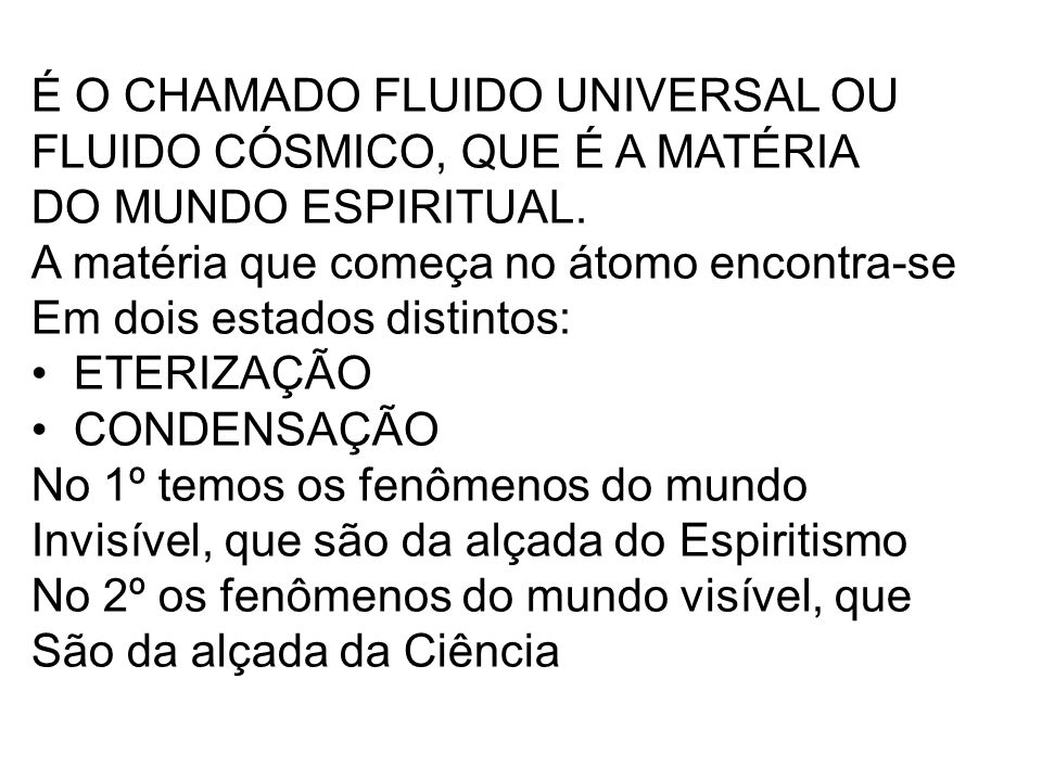 É O CHAMADO FLUIDO UNIVERSAL OU