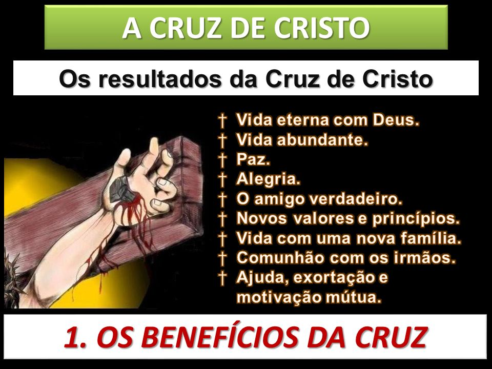 Os resultados da Cruz de Cristo