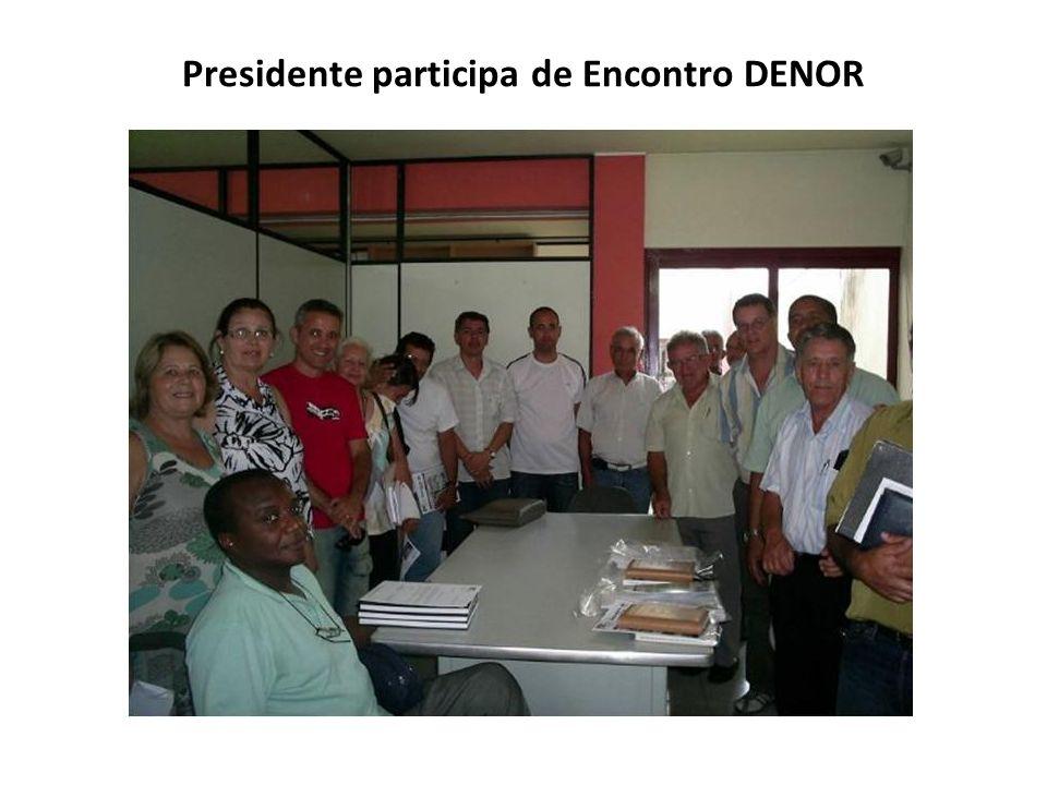 Presidente participa de Encontro DENOR