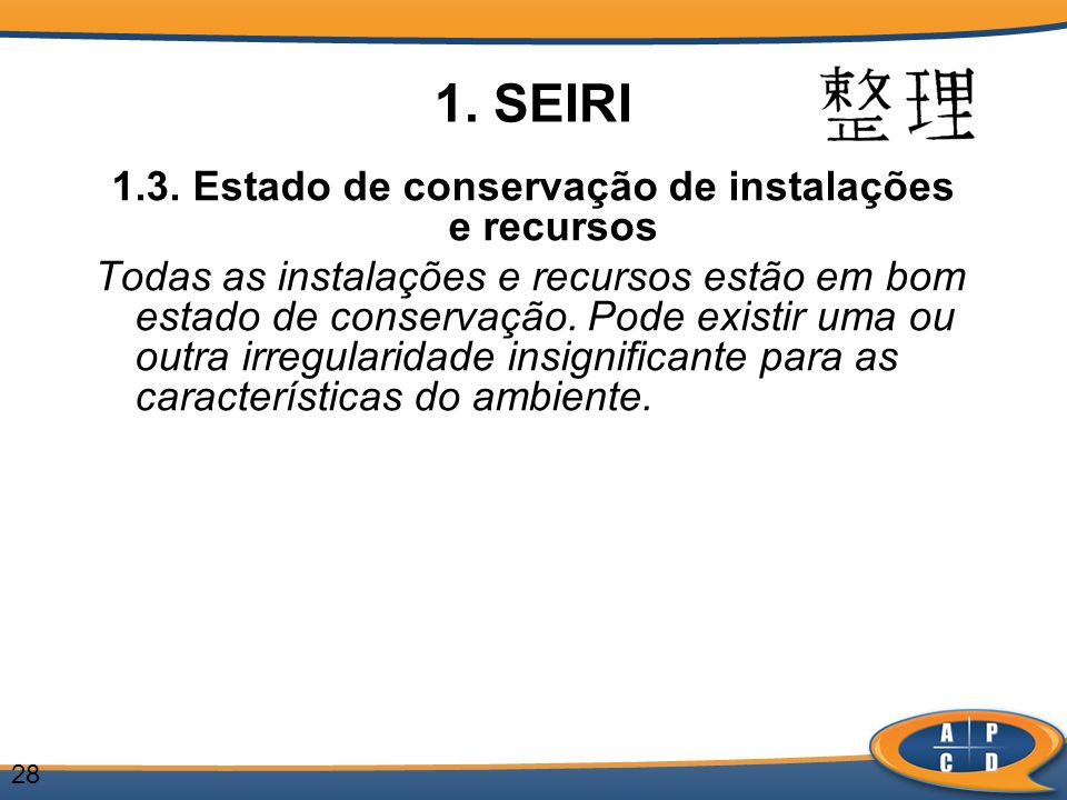 1.3. Estado de conservação de instalações e recursos