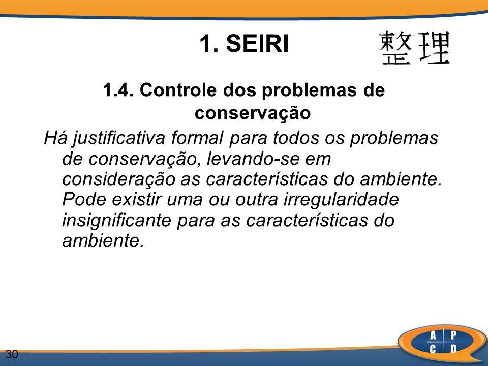 1.4. Controle dos problemas de conservação