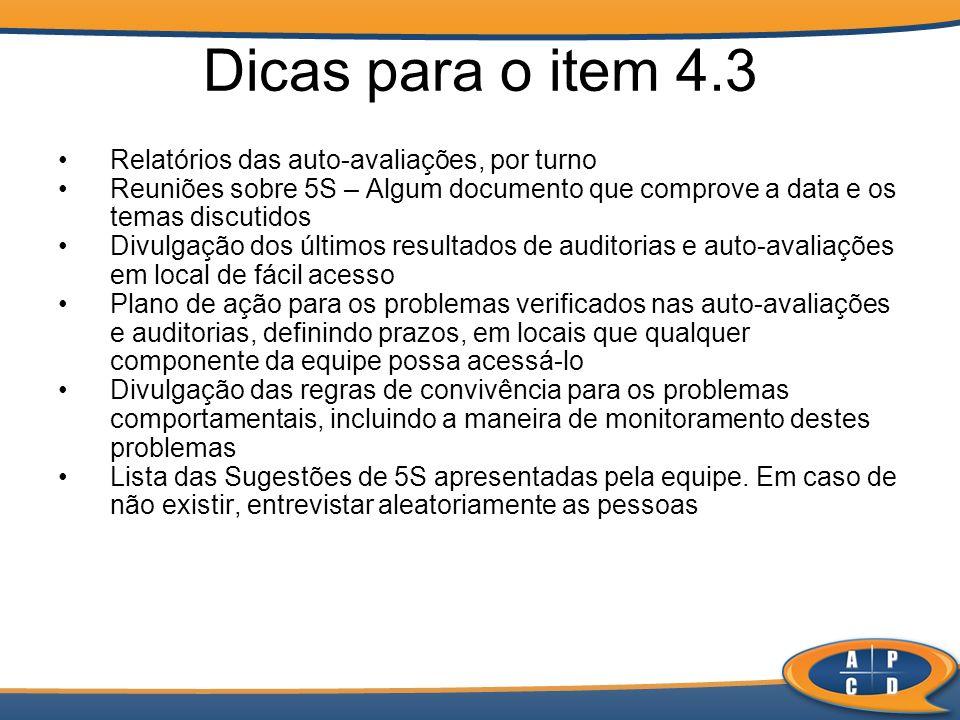 Dicas para o item 4.3 Relatórios das auto-avaliações, por turno