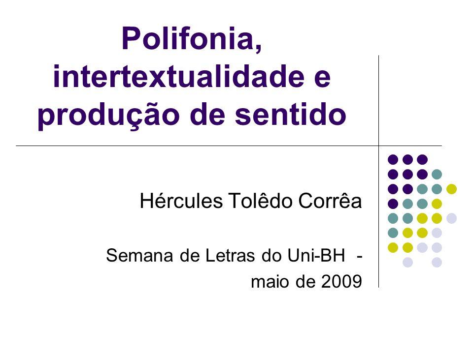 Polifonia, intertextualidade e produção de sentido