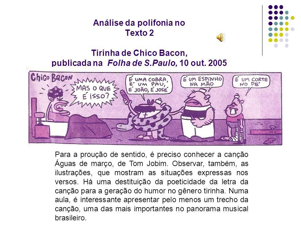 Análise da polifonia no Texto 2 Tirinha de Chico Bacon, publicada na Folha de S.Paulo, 10 out. 2005
