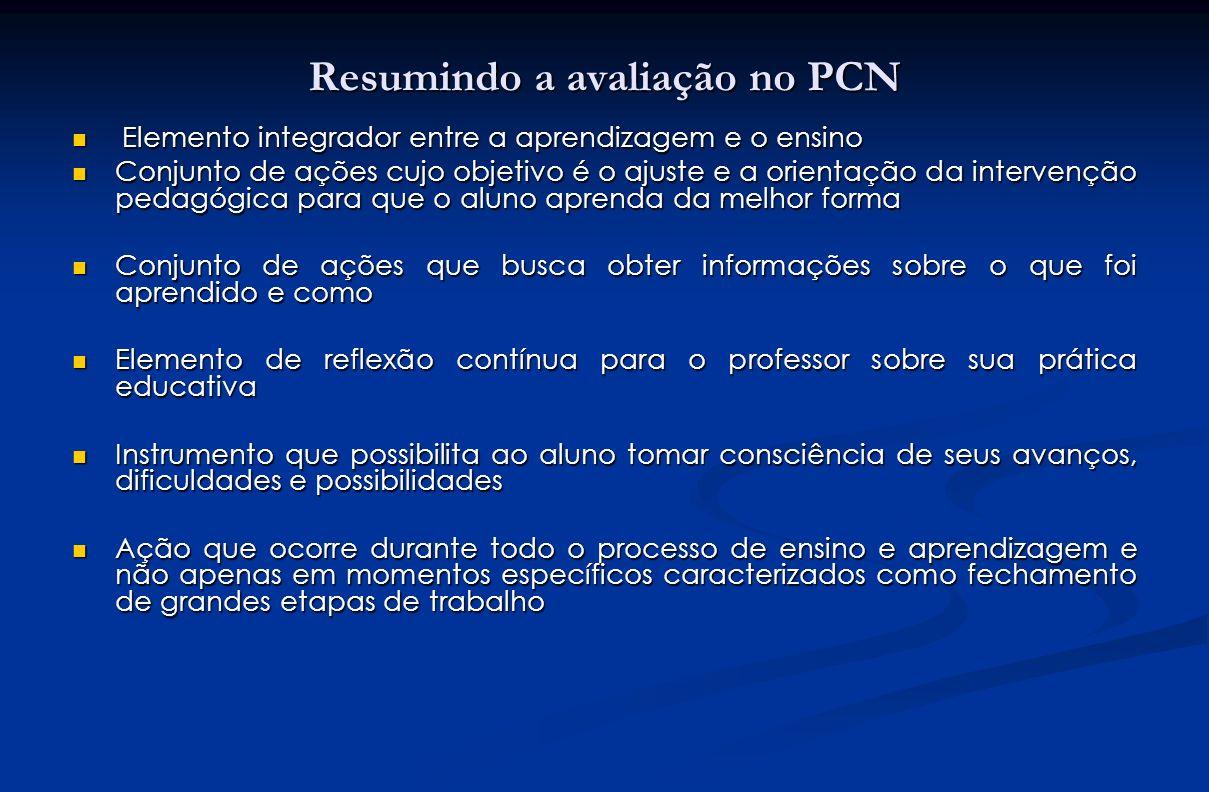 Resumindo a avaliação no PCN
