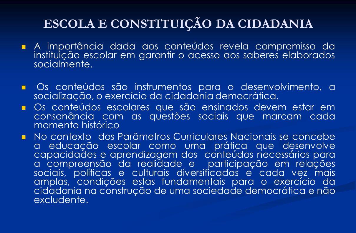 ESCOLA E CONSTITUIÇÃO DA CIDADANIA