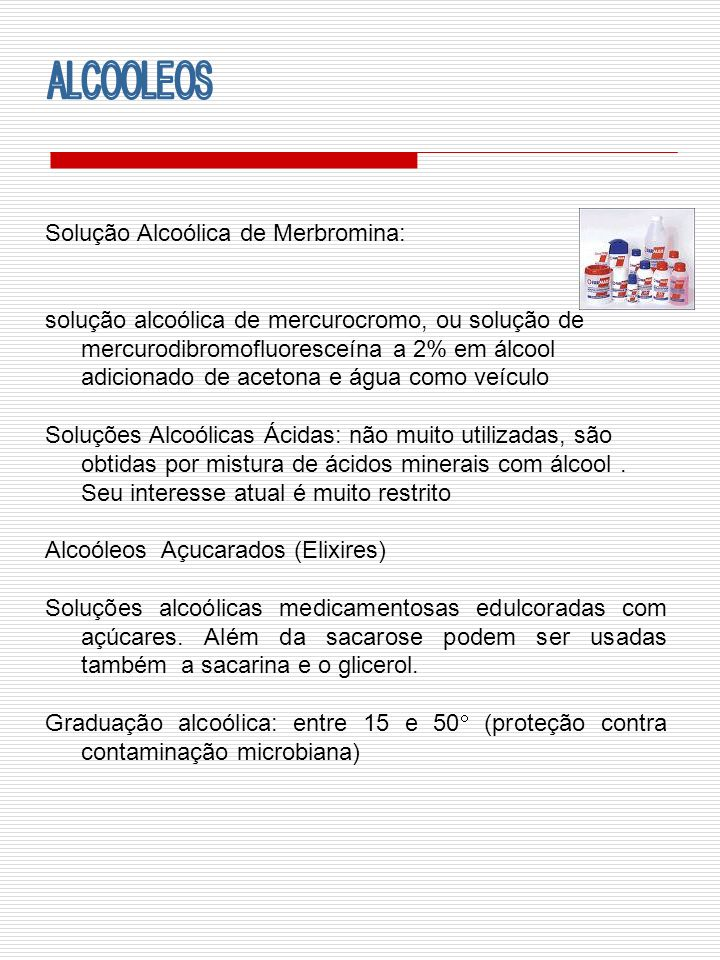 ALCOOLEOS Solução Alcoólica de Merbromina: