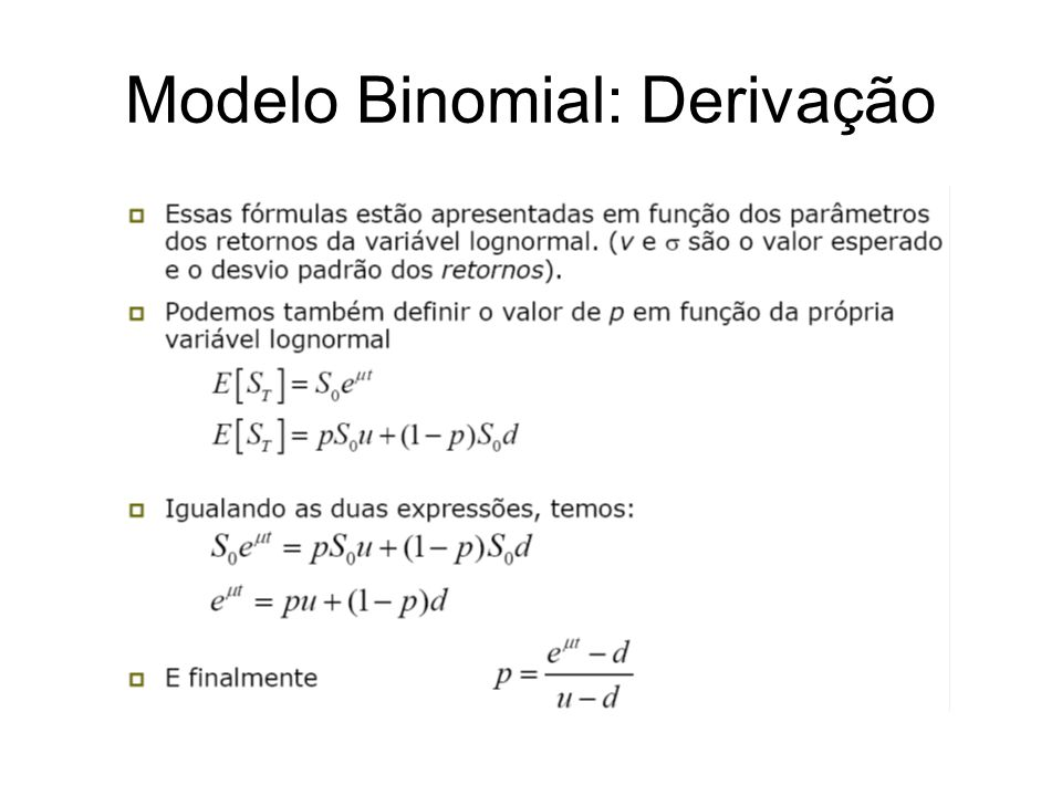 Modelo Binomial: Derivação