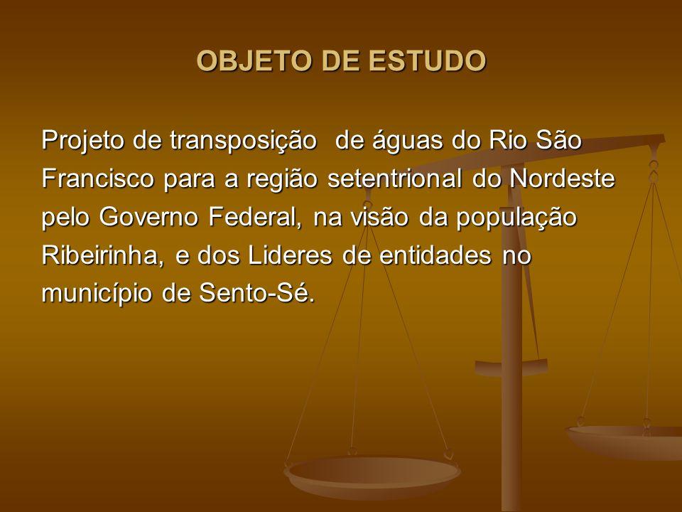 OBJETO DE ESTUDO Projeto de transposição de águas do Rio São